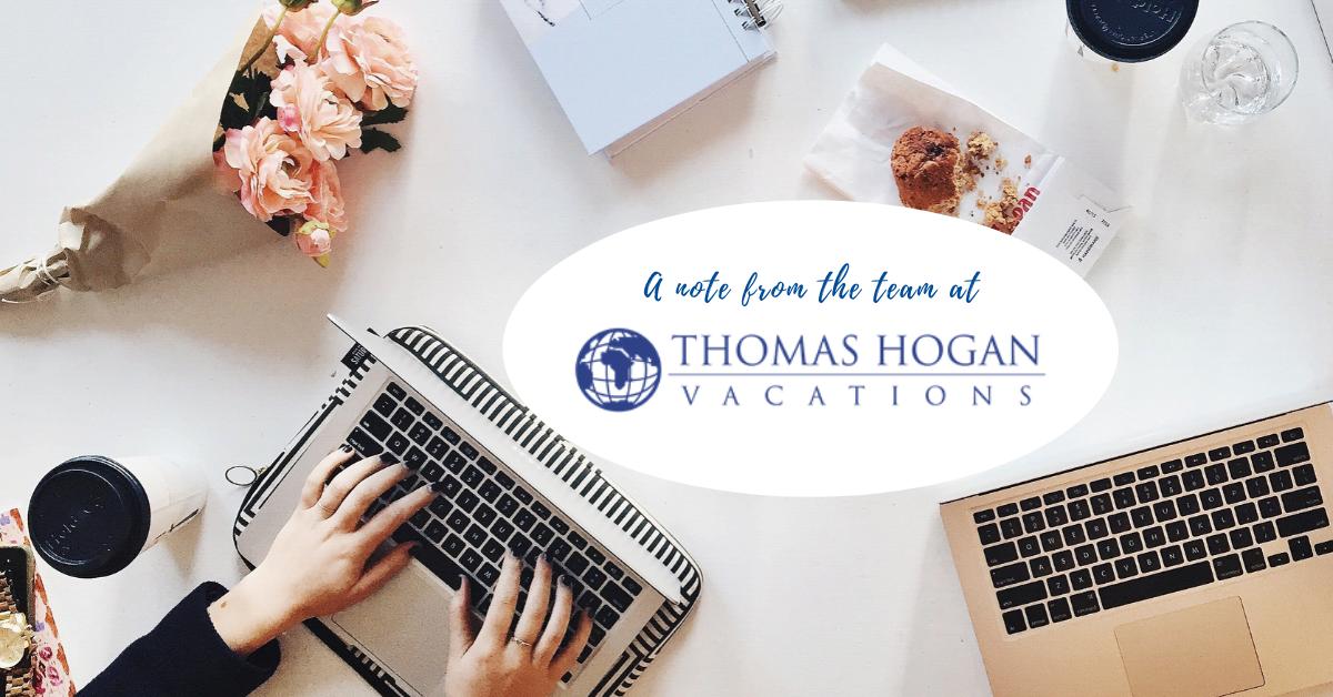 note from Thomas Hogan Travel team - blog
